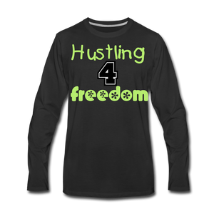 Hustling for Freedom Men's Premium Long Sleeve T-Shirt - black