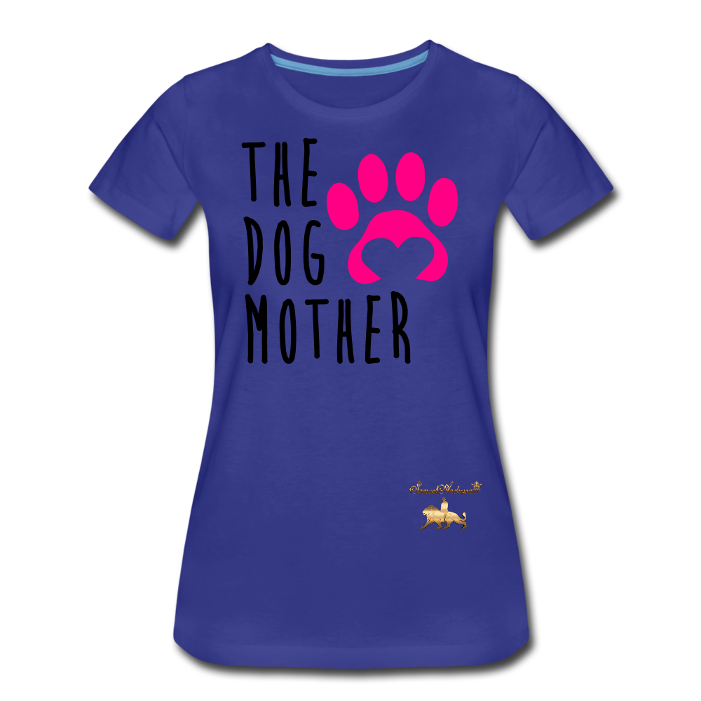 The Dog Mother Women's Premium T-Shirt - royal blue
