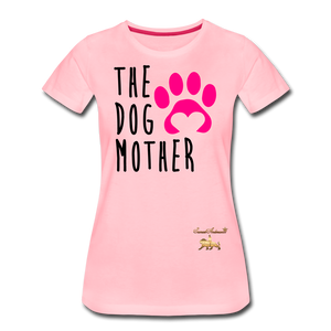 The Dog Mother Women's Premium T-Shirt - pink