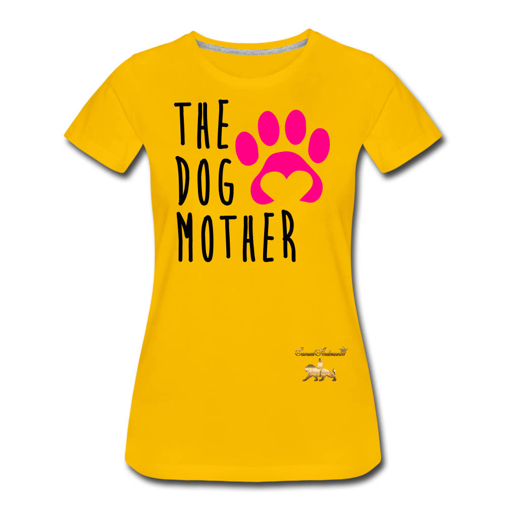 The Dog Mother Women's Premium T-Shirt - sun yellow