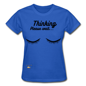 Thinking! Ultra Cotton Ladies T-Shirt - royal blue