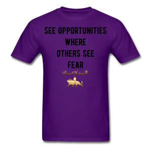 See Opportunities Where Others See Fear Men's T-Shirt - purple