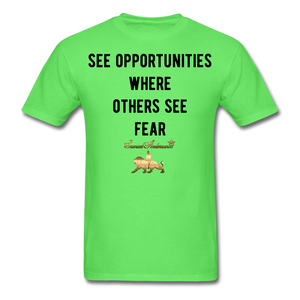 See Opportunities Where Others See Fear Men's T-Shirt - kiwi