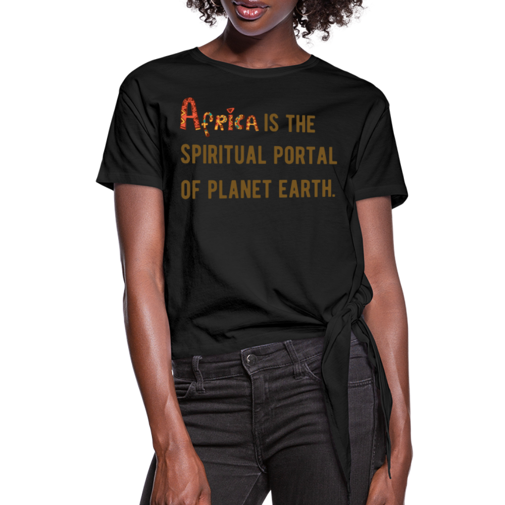 Africa is The Spiritual Portal Women's Knotted T-Shirt - black