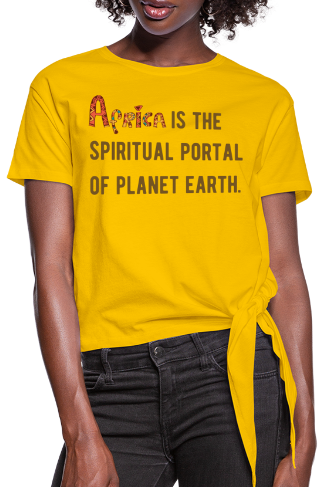 Africa is The Spiritual Portal Women's Knotted T-Shirt - sun yellow