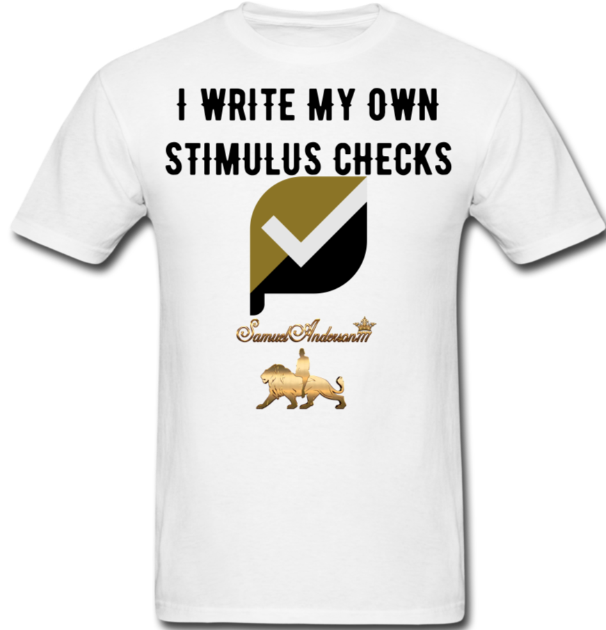 I Write My Own Stimulus Checks  Classic T-Shirt - white