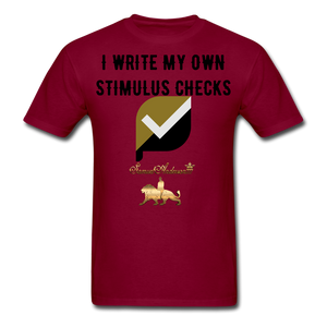 I Write My Own Stimulus Checks  Classic T-Shirt - burgundy