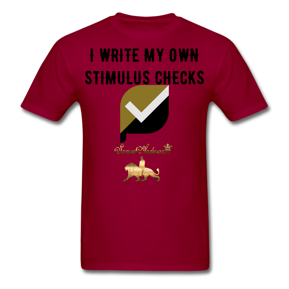 I Write My Own Stimulus Checks  Classic T-Shirt - dark red