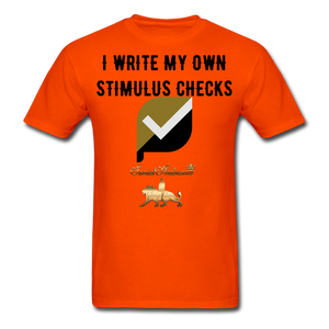 I Write My Own Stimulus Checks  Classic T-Shirt - orange