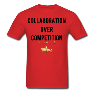 Collaboration Over Competition  Classic T-Shirt - red