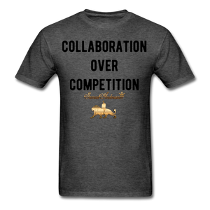 Collaboration Over Competition  Classic T-Shirt - heather black