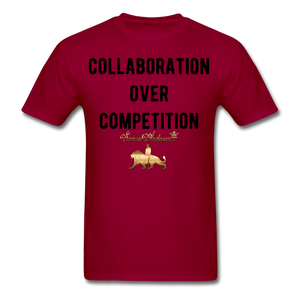 Collaboration Over Competition  Classic T-Shirt - dark red