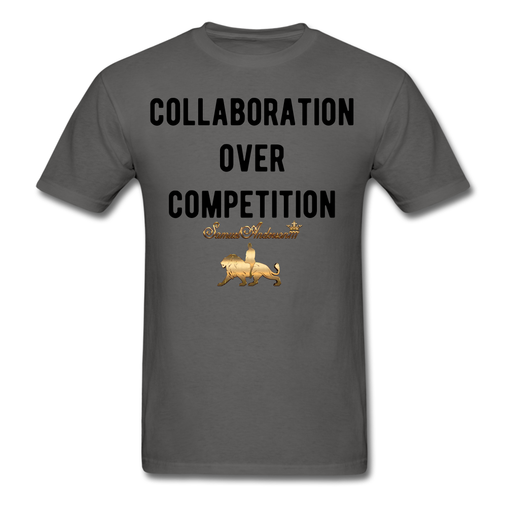 Collaboration Over Competition  Classic T-Shirt - charcoal