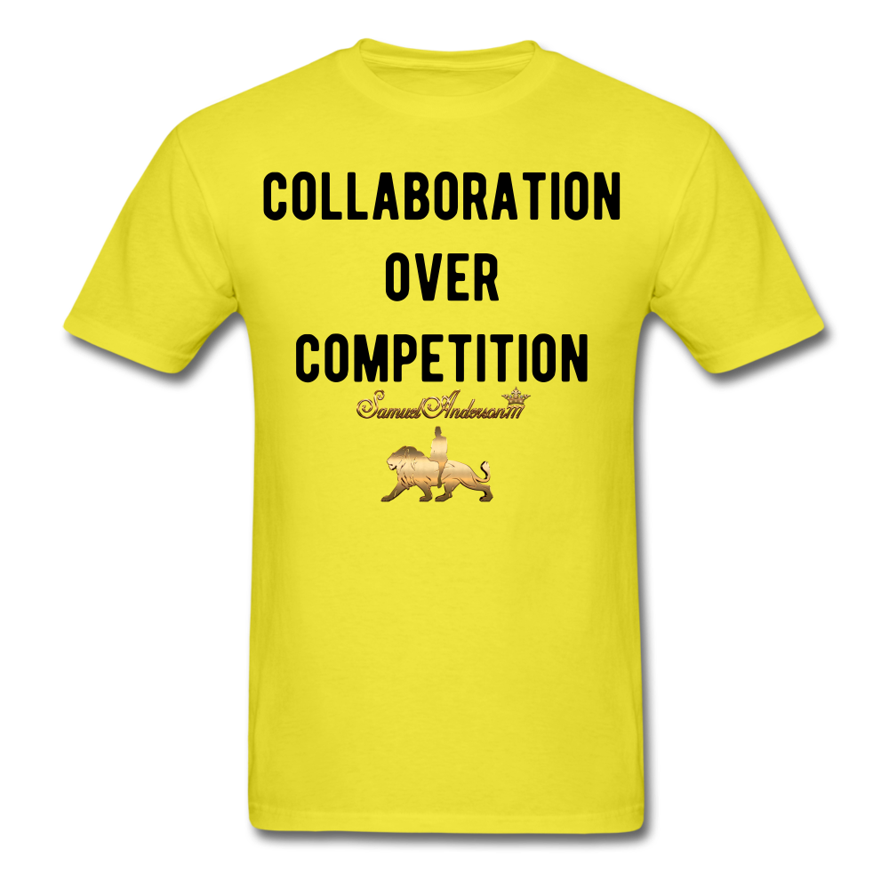 Collaboration Over Competition  Classic T-Shirt - yellow