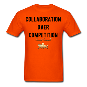 Collaboration Over Competition  Classic T-Shirt - orange