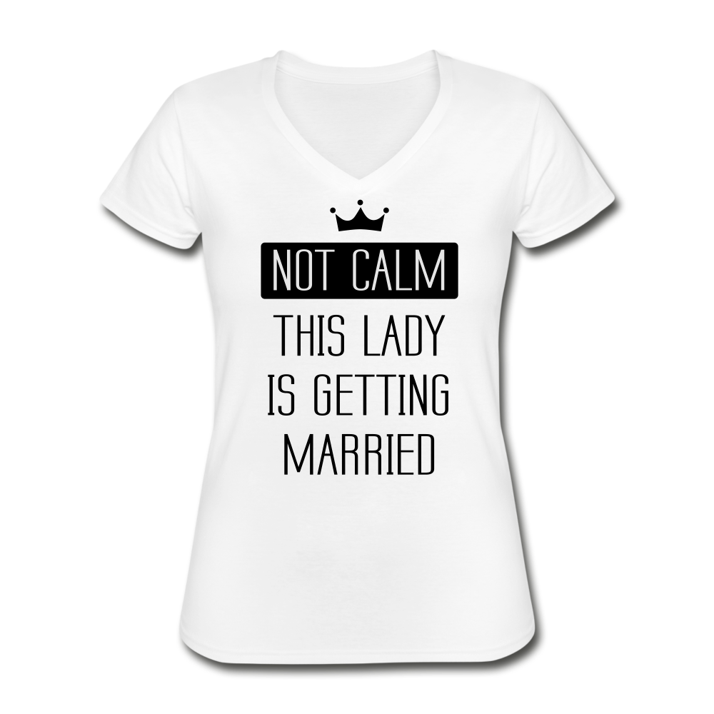 Not Calm Women's V-Neck T-Shirt - white