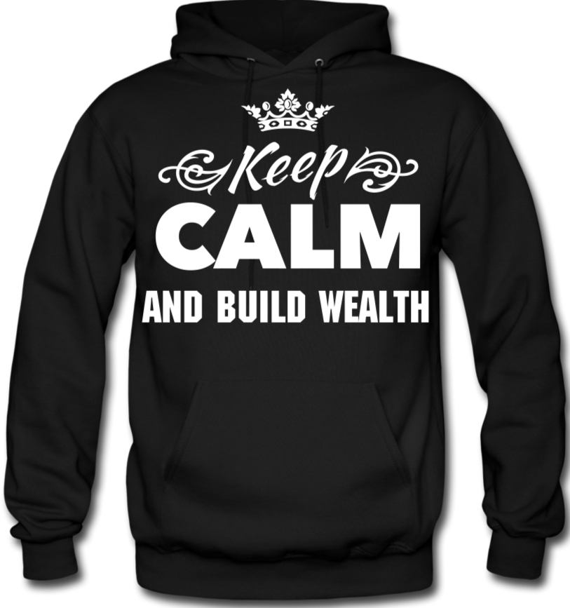 Keep Calm and Build Wealth  Men's Hoodie - black