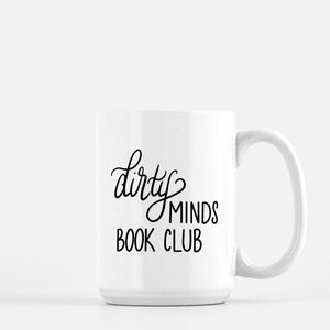Dirty Minds Book Club - Ceramic Mug