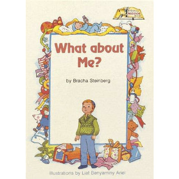 What About Me? [middos Series] (h/c), [product_sku], Artscroll - Kosher Secular Books - Menucha Classroom Solutions