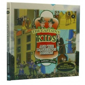 The Captain's Kids- and the Dangerous Mission [Hardcover]