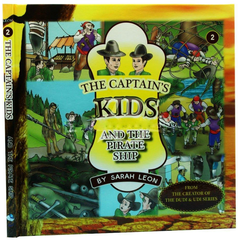 The Captain's Kids- and the Pirate Ship [Hardcover]