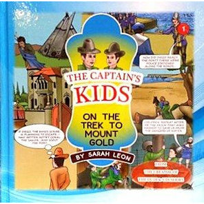 The Captain's Kids- On the Trek to Mount Gold [Hardcover]