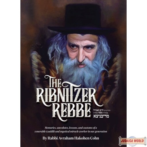 The Ribnitzer Rebbe