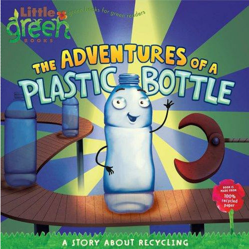 The Adventures Of A Plastic Bottle - 9781416967880 - Simon And Schuster - Menucha Classroom Solutions