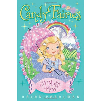 Candy Fairies: A Minty Mess - 9781481446815 - Simon And Schuster - Menucha Classroom Solutions