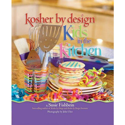 Kosher By Design Kids In The Kitchen - 9781578190713 - Artscroll - Menucha Classroom Solutions