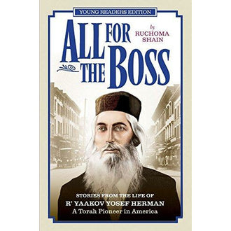 All For The Boss Young Readers Editio - 9781583308554 - Feldheim - Menucha Classroom Solutions