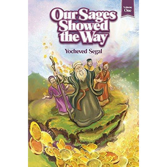 Our Sages Showed The Way (New Ed) #1 - 9781598260809 - Feldheim - Menucha Classroom Solutions