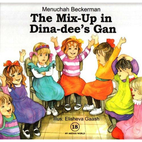The Mix-Up In Dina-Dees Gan - 9781600911675 - Ibs - Menucha Classroom Solutions
