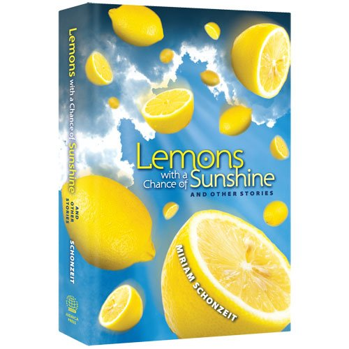 Lemons With A Chance Of Sunshine - 9781607630111 - Judaica Press - Menucha Classroom Solutions