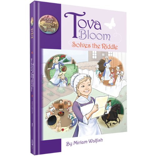 Tova Bloom Solves The Riddle - 9781607630333 - Judaica Press - Menucha Classroom Solutions