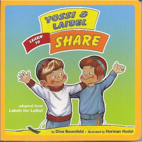 Yossi And Laibel Learn To Share - 9781929628582 - Hachai - Menucha Classroom Solutions