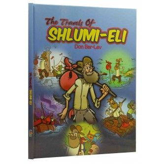 The Travels Of Shlumi - Eli - Don Bar-Lev [Hardcover]