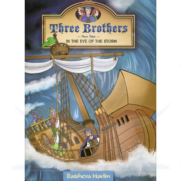 Three Brothers - Part 2 - In the Eye of the Storm [Hardcover]