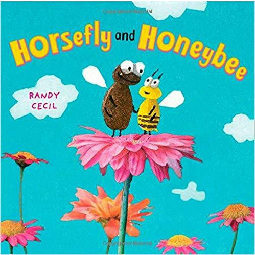 Horsefly and Honeybee: A Picture Book