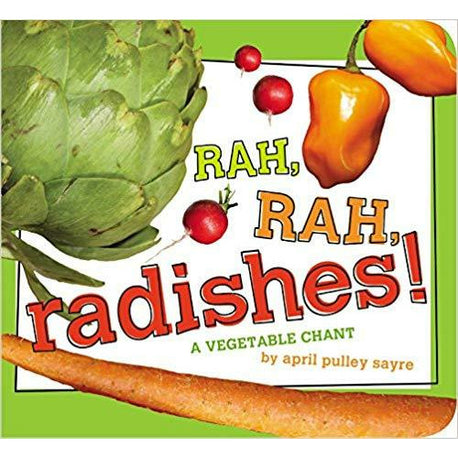 Rah, Rah, Radishes!: A Vegetable Chant