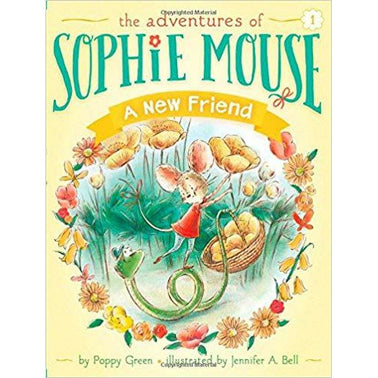 A New Friend (Adventures of Sophie Mouse #1)