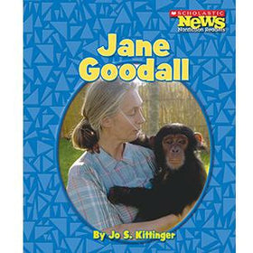 Scholastic News Nonfiction Readers-Biographies: Jane Goodall