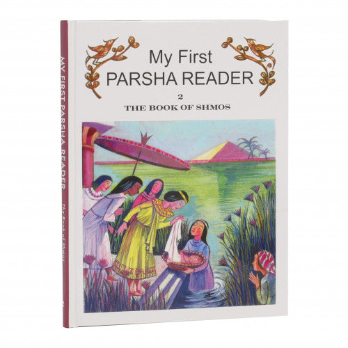 My First Parsha Reader- Sh'mos (Volume 2)