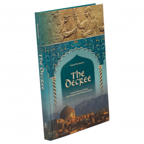 The Decree - A Historical Novel Set During the Persian Rule