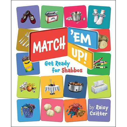 Match 'Em Up - Get Ready for Shabbos