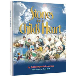 Stories For A Childs Heart (H/c) - Artscroll - Menucha Classroom Solutions