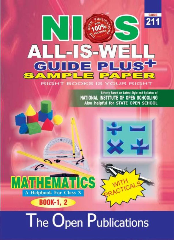 NIOS Class 10 211 MATHEMATICS 211 ENGLISH MEDIUM ALL IS WELL GUIDE PLUS + SAMPLE PAPER