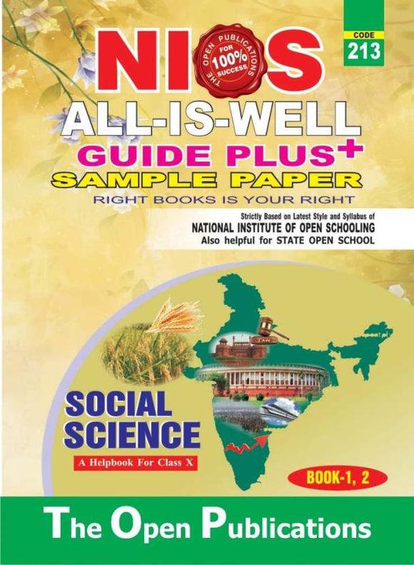 NIOS All Is Well Guide + Sample Paper Social Science Class 10th (213) (Paperback, The Open Publications)