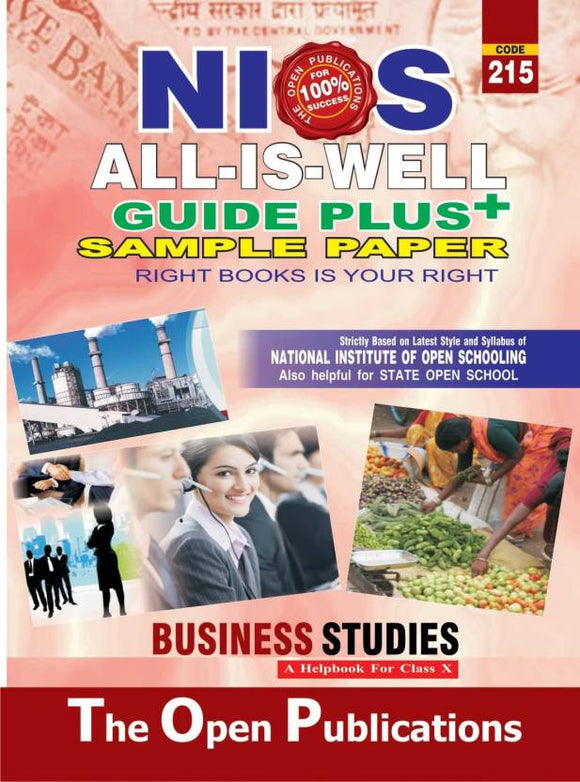 NIOS Class 10 215 BUSINESS STUDIES 215 ENGLISH MEDIUM ALL IS WELL GUIDE PLUS + SAMPLE PAPER