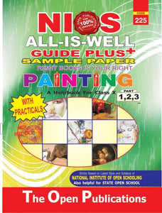 NIOS Class 10 225 PAINTING 225 ENGLISH MEDIUM ALL IS WELL GUIDE PLUS + SAMPLE PAPER